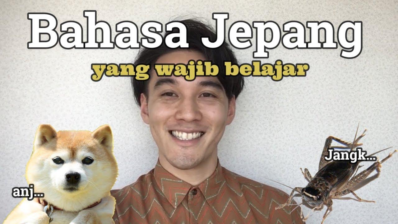 Khusus Orang Indonesia!! Bahasa Jepang yang wajib dipelajari