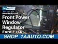 How To Install Replace Front Power Window Regulator 2004-08 Ford F150