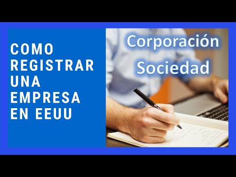 Como registrar una empresa en EEUU - Tipos de empresas - Video Tutorial