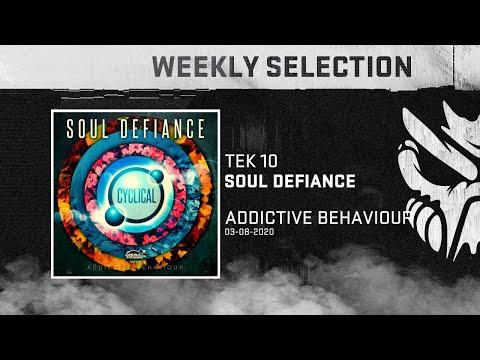Soul Defiance - Tek10 [Addictive Behaviour]