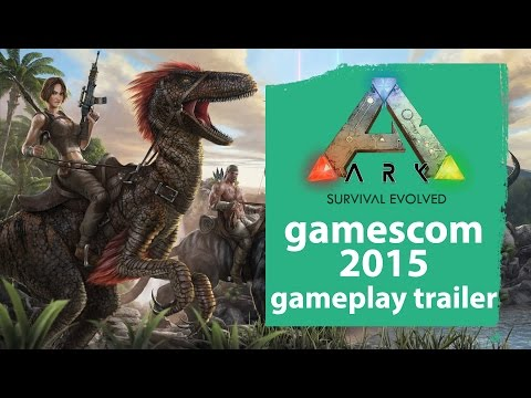 Ark: Survival Evolved Gamescom 2015 gameplay trailer