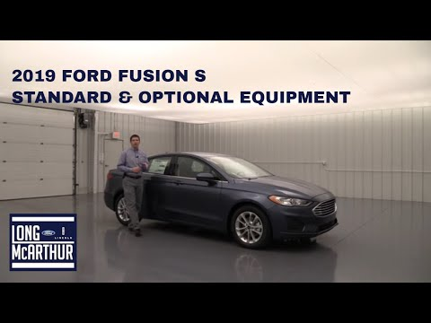 2019 FORD FUSION S STANDARD AND OPTIONAL EQUIPMENT