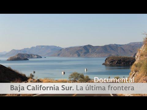 Baja California Sur. La última frontera