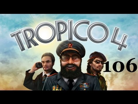 Let's Play Tropico 4 Part 106: Maximum Wage |