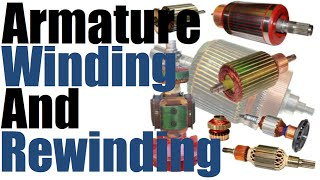 Armature Winding and Rewinding