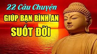 Gambar cover 22 Câu Chuyện Trí Tuệ Của Nhà Phật giúp bạn BÌNH AN SUỐT ĐỜI🙏