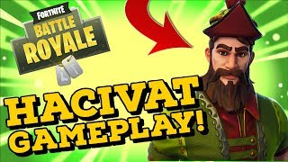 HACIVAT Skin Gameplay! In Fortnite Battle Royale..