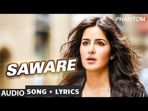 Saware Full  Song WITH LYRICS - Arijit Singh | Phantom |