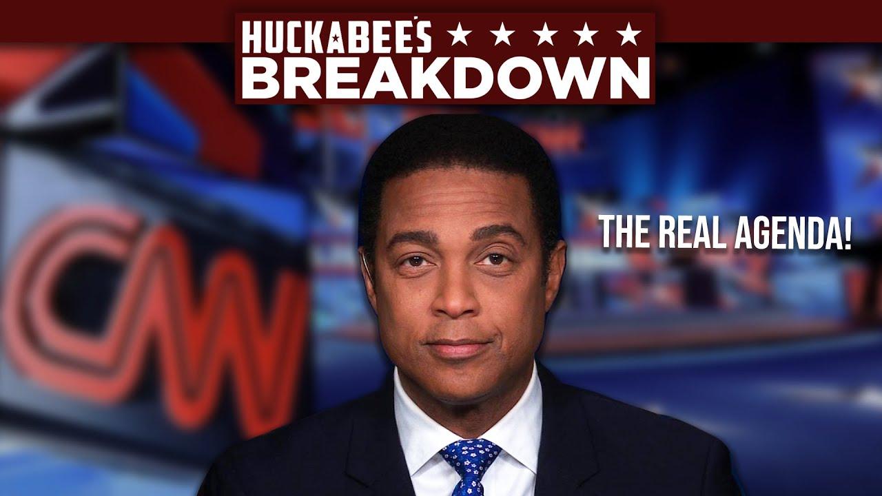 BREAKDOWN: CNN's Don Lemon Reveals The REAL Agenda Behind BLM | Huckabee