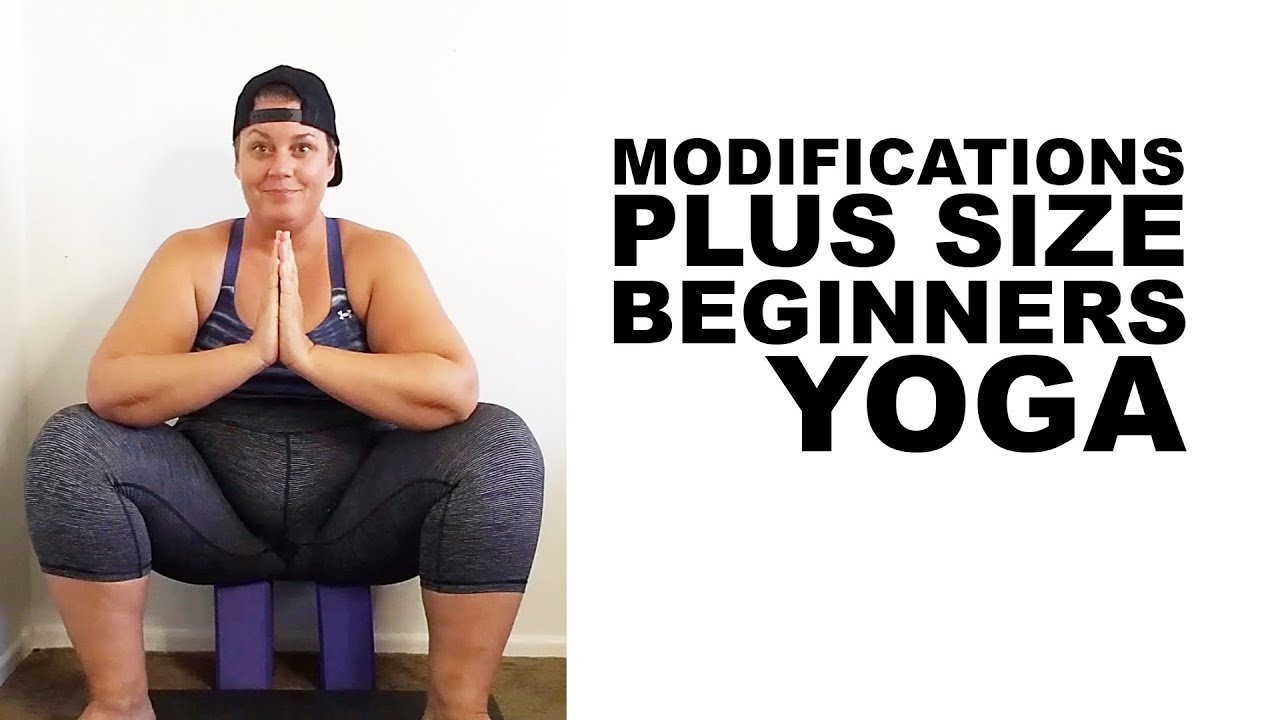 Beginners Plus Size Yoga Modifications Squat Figure 4 Triangle Warrior Youtube