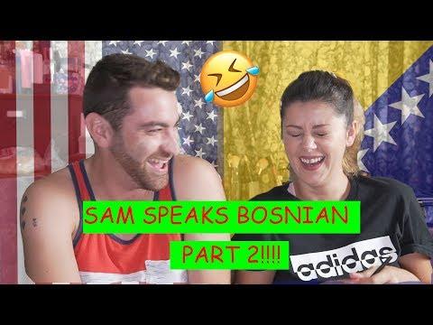 My Husband Speaks Bosnian (part 2!!!!)