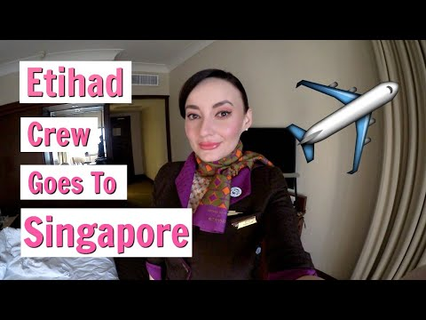 Etihad Crew goes to Singapore | The Real Life of A Flight Attendant