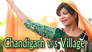 Chandigarh v/s village - pooja hooda latest haryanvi song - rajpal mawar song - mast haryana