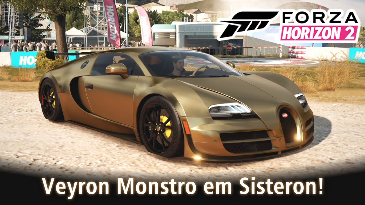 veyron monstro em sisteron forza horizon 2 pt br youtube. Black Bedroom Furniture Sets. Home Design Ideas
