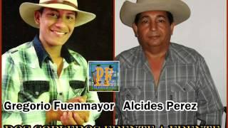 Gregorio Fuenmayor y Alcides Perez - Dos Copleros Frente A Frente