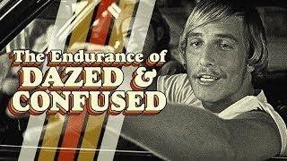 The Endurance Of Dazed & Confused