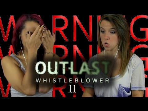 PLAYING THIS TAKES BALLS! |  Outlast: Whistleblower  | 11 |