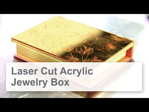 Acrylic Jewelry Box | DIY Laser Project
