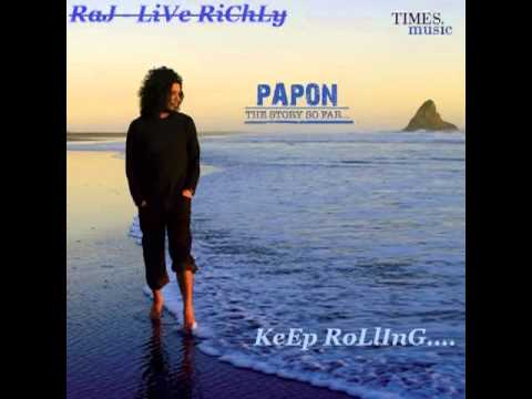 KeEp RoLlInG - PaPoN - ThE StOrY So FaR