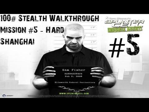 Splinter Cell Double Agent - 100% Stealth Walkthrough - Hard - Part 5 - Shanghai