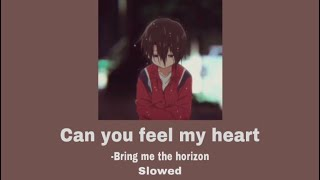 Download lagu Bring me the horizon//can you feel my heart//slowed 1hour