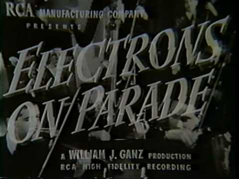 Electrons on Parade pt 1 - RCA