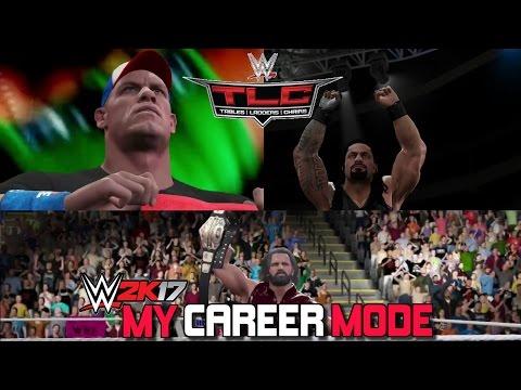 WWE TLC! JOHN CENA & ROMAN REIGNS IN THE SAME NIGHT! - WWE 2K17 My Career Episode #32