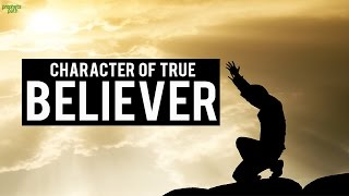 Character Of A True Believer