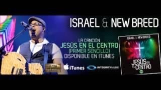 Jesus En El Centro - Israel & New Bread