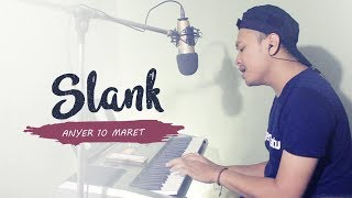 Slank - Anyer 10 Maret (Cover by Arfin Ilham)