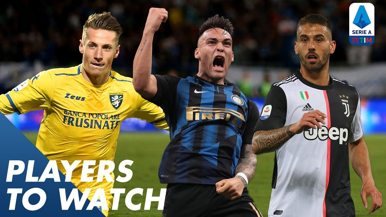 Players To Watch 2019 20 Serie A
