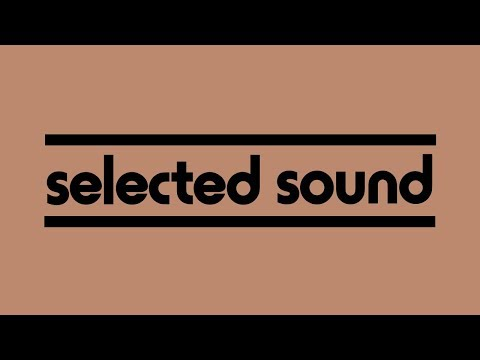 Best of Selected Sound