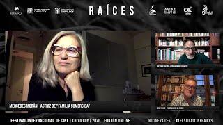 Festival de Cine Raíces - Entrevista a Mercedes Moran