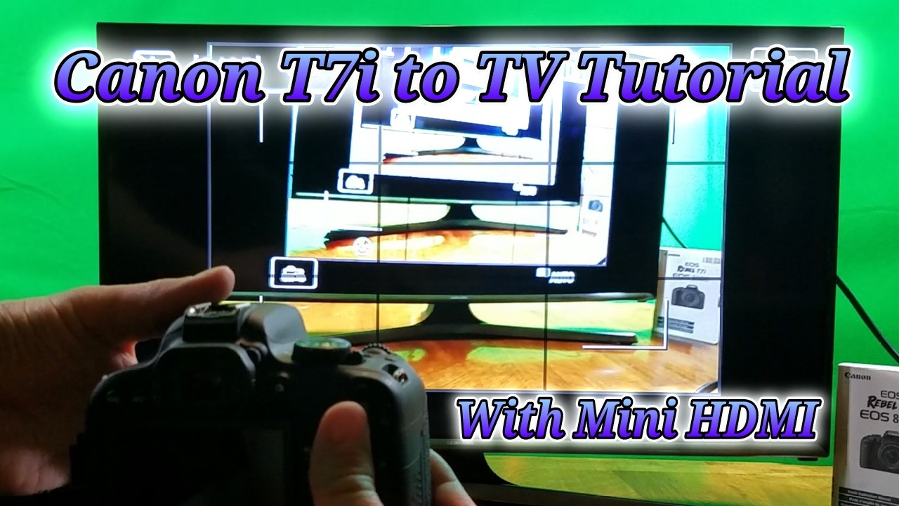 Canon Rebel EOS T7i mini HDMI to TV Tutorial