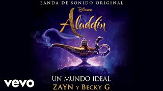Zayn Becky G Un mundo ideal Versin Cr ditos De Aladdin Audio Only.mp3