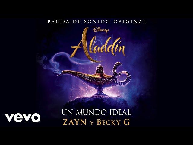 """ZAYN, Becky G - Un mundo ideal (Versión Créditos) (De """"Aladdin""""/Audio Only)"""
