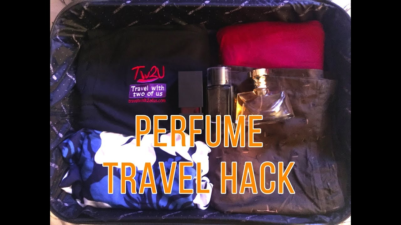 Perfume Travel Hack - How To Smell Good Traveling Without Bottles Of Perfumes In Your Carry-on