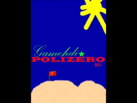 gamehdi polizero new 2011 mp3
