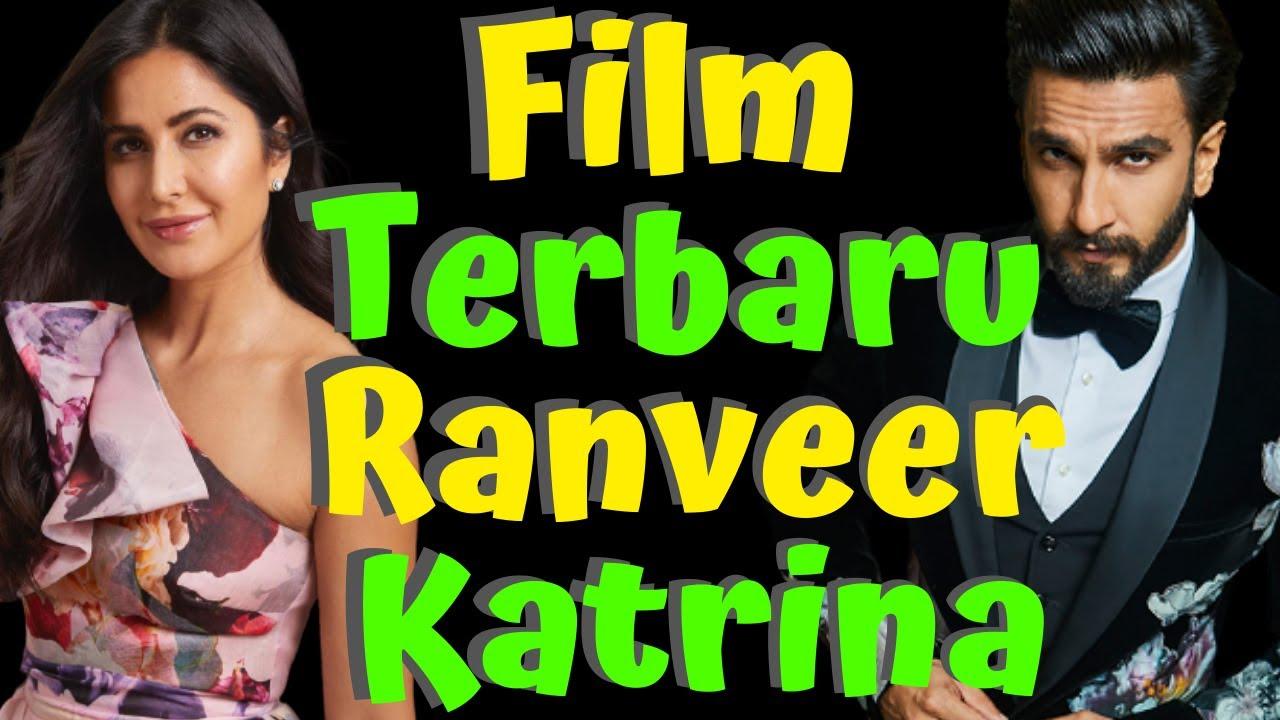 Sering Dilarang Istri, Kini Akhirnya Ranveer Singh Main Film Bareng Katrina Kaif Sebagai Pasangan