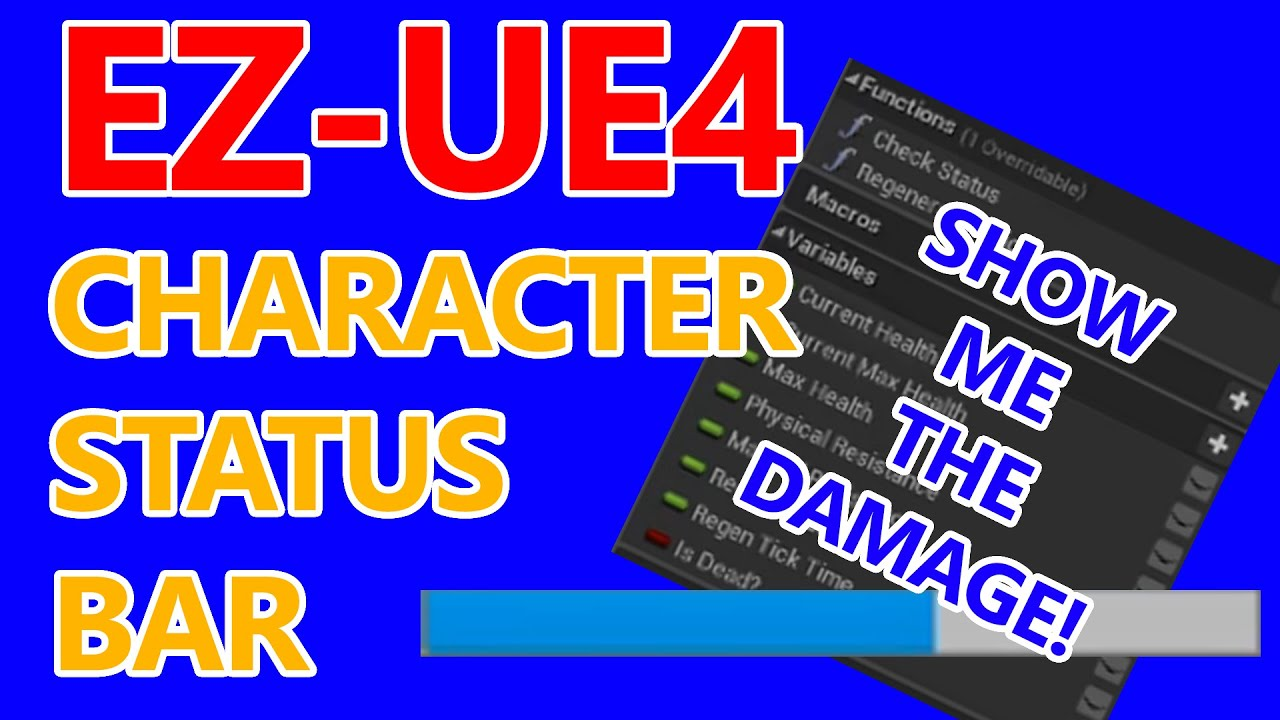 Character Status Bar | EZ-UE4 | Tutorial Part 3 - Creating a Health Widget  in your Heads Up Display