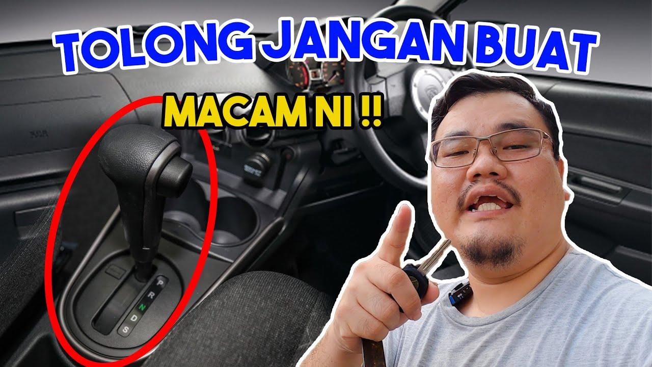 Download Lakukan Tabiat Ini Jika Mahu Gear Automatik Anda Rosak !!!