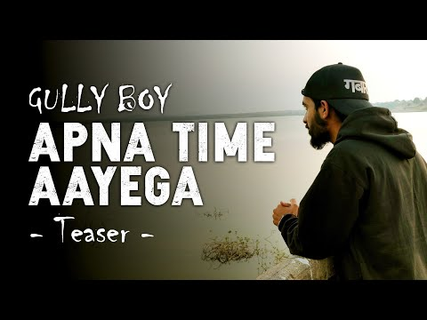 Apna Time Aayega | GabRu | Teaser | 2019 Mp3