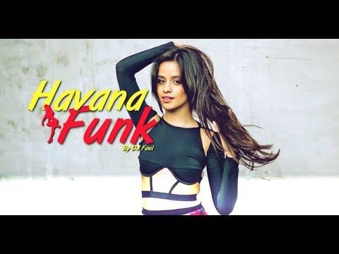 Camila Cabello - Havana (Vesrão Funk)