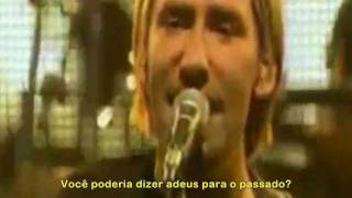 Nickelback - If Today Was Your Last Day - Legendado