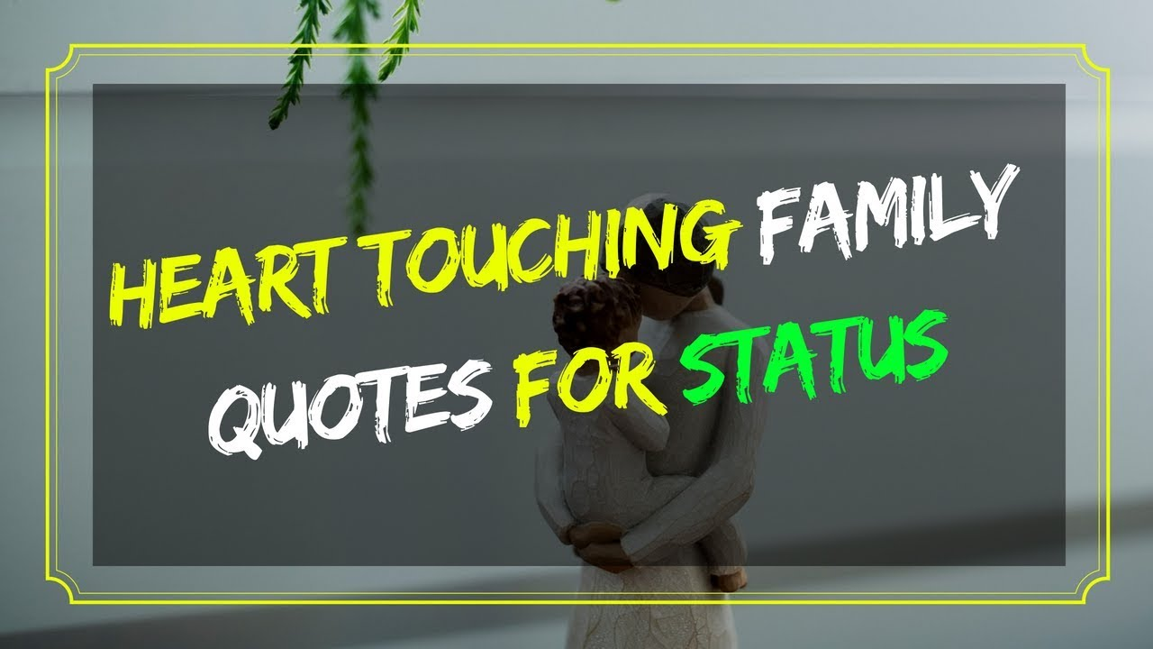 Heart Touching Family Quotes For Whatsapp Status Youtube