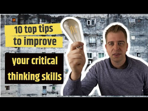 10 tips To Improve Your Critical Thinking and Problem Solving Skills