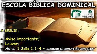 IP Arapongas - Pr Donadeli - 1ª CARTA DE JOÃO - EBD - 02-08-2020