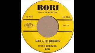 Santa & The Touchables -  Dickie Goodman 1961