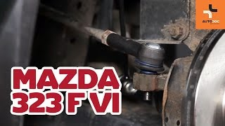 Cum schimbare Cap de bara MAZDA 323 F VI (BJ) - tutoriale video