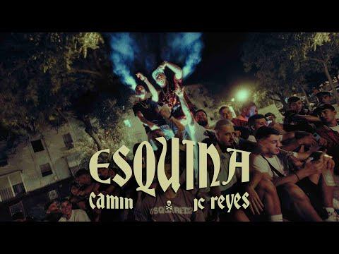 Camin, JC Reyes - Esquina (Oficial Video)
